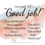 instead of good job say this